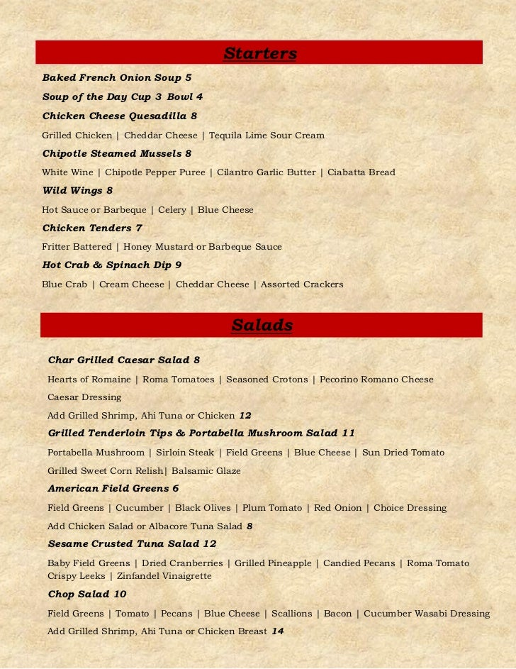 StartersBaked French Onion Soup 5Soup of the Day Cup 3 Bowl 4Chicken Cheese Quesadilla 8Grilled Chicken | Cheddar Cheese |...