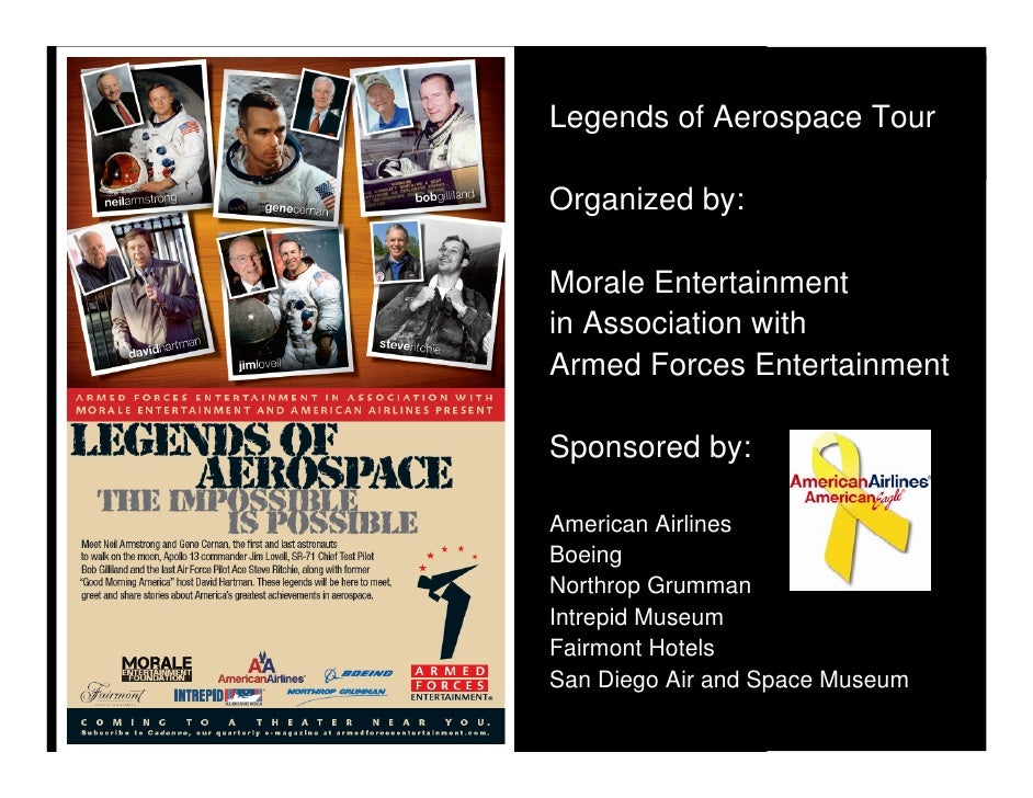 Legends of Aerospace Tour  Organized by:  Morale Entertainment in Association with Armed Forces Entertainment  Sponsored b...