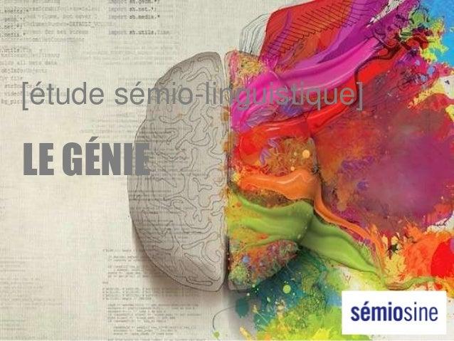 LE GÉNIE[étude sémio-linguistique]