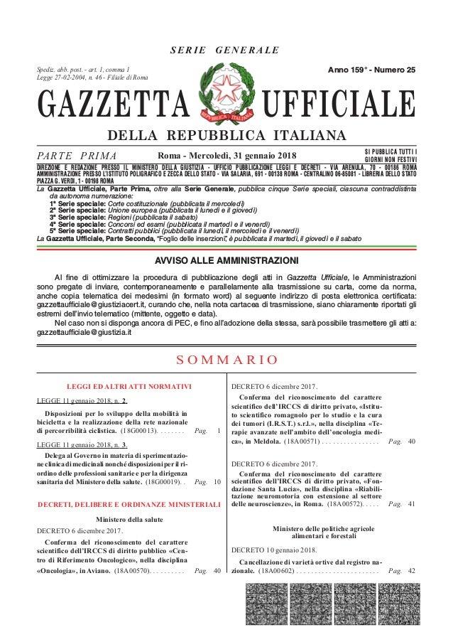 GAZZETTA UFFICIALE DELLA REPUBBLICA ITALIANA SE R IE GENERAL E PARTE PRIMA SI PUBBLICA TUTTI I GIORNI NON FESTIVI DIREZION...
