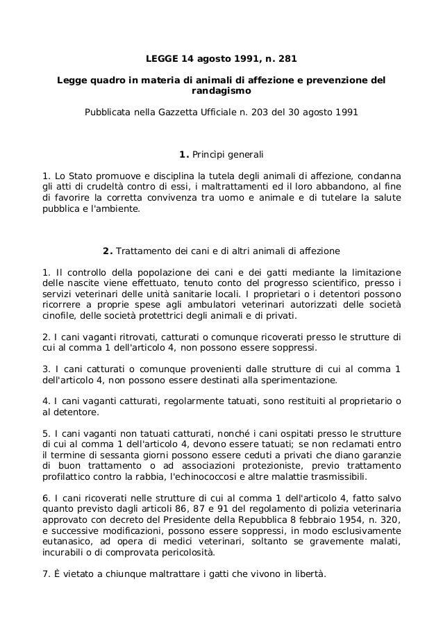 Animali legge quadro in materia di animali di affezione for Aggiunte di legge