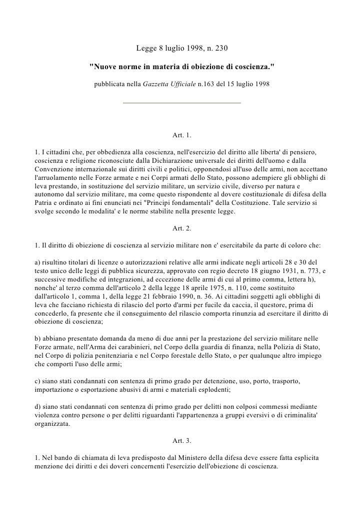 Legge 8 luglio 1998, n. 230                     Nuove norme in materia di obiezione di coscienza.                       pu...