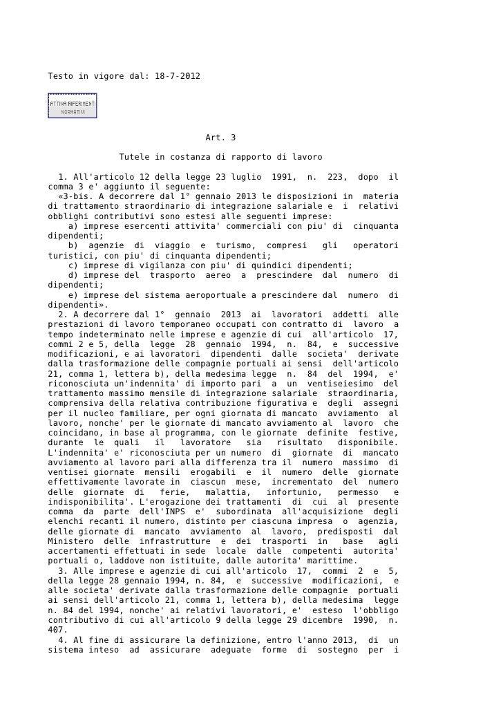 Testo in vigore dal: 18-7-2012                                 Art. 3              Tutele in costanza di rapporto di lavor...