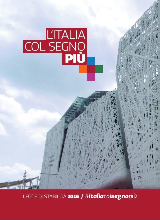 col segno più l'italia legge di Stabilità 2016 / #italiacolsegnopiù