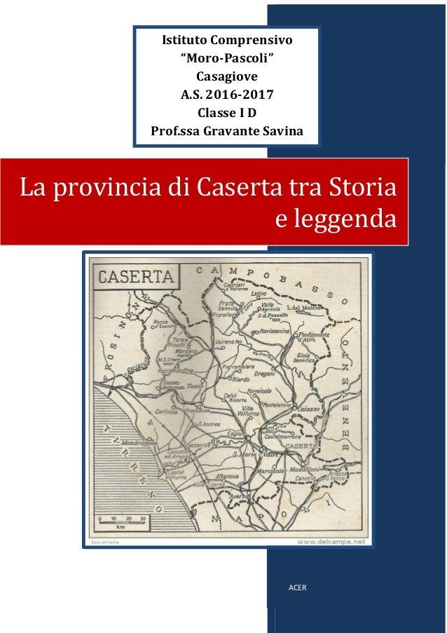 la provincia di caserta tra storia e leggenda