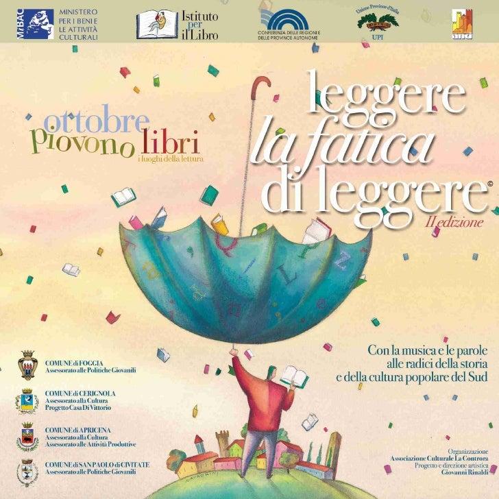 Il Ministero per i Beni e le Attività Culturali (MiBAC), insieme con la Conferenza delle Regioni e delle Province Autonome...