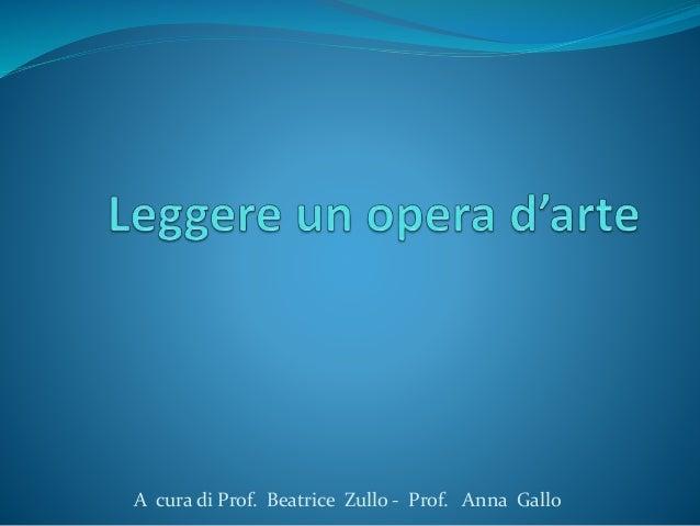 A cura di Prof. Beatrice Zullo - Prof. Anna Gallo