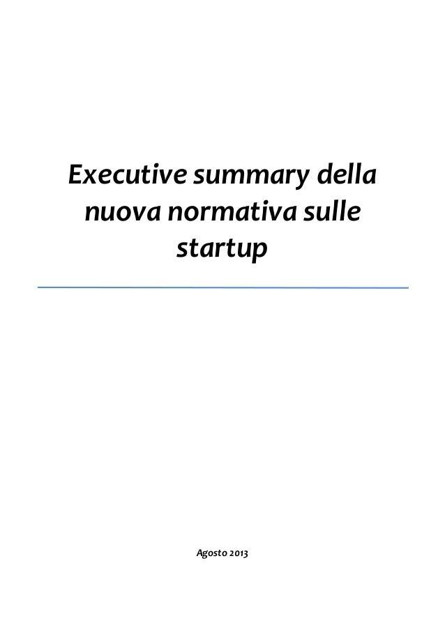 Executive summary della nuova normativa sulle startup  Agosto 2013