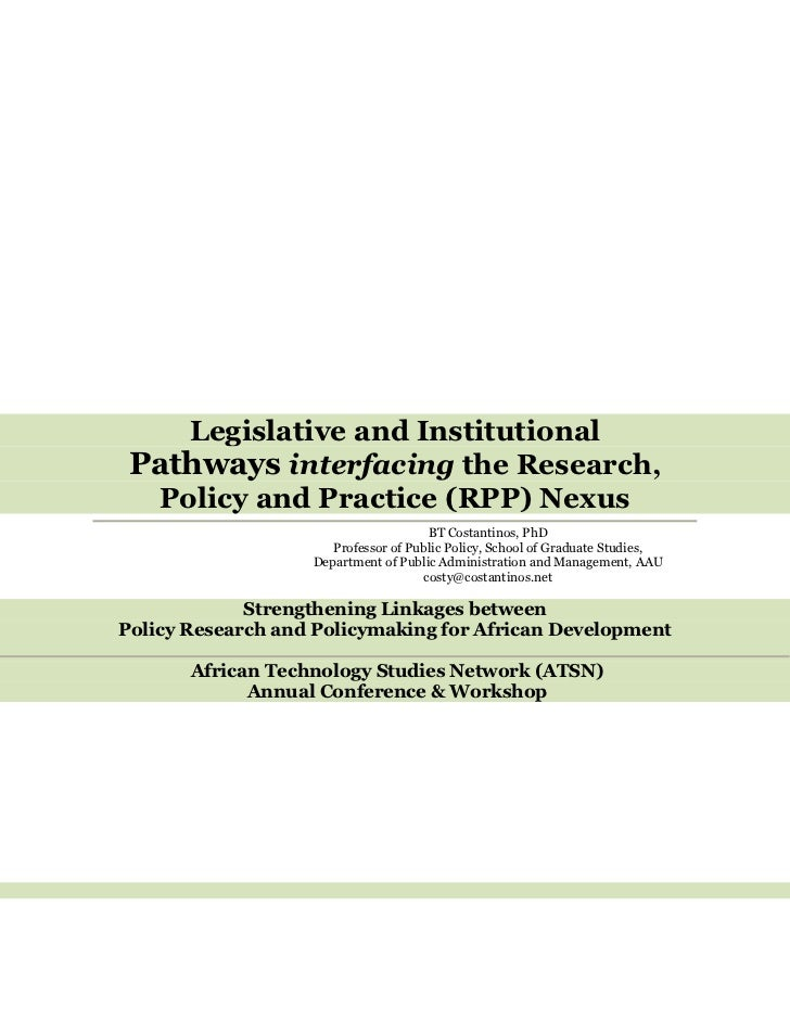 Legislative and Institutional Pathways interfacing the Research,  Policy and Practice (RPP) Nexus                         ...