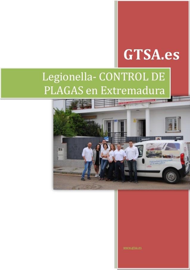 GTSA.es www.gtsa.es Legionella- CONTROL DE PLAGAS en Extremadura