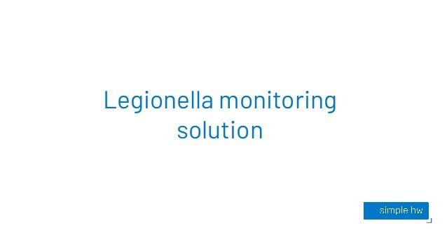 Legionella monitoring solution
