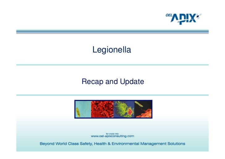 LegionellaRecap and Update