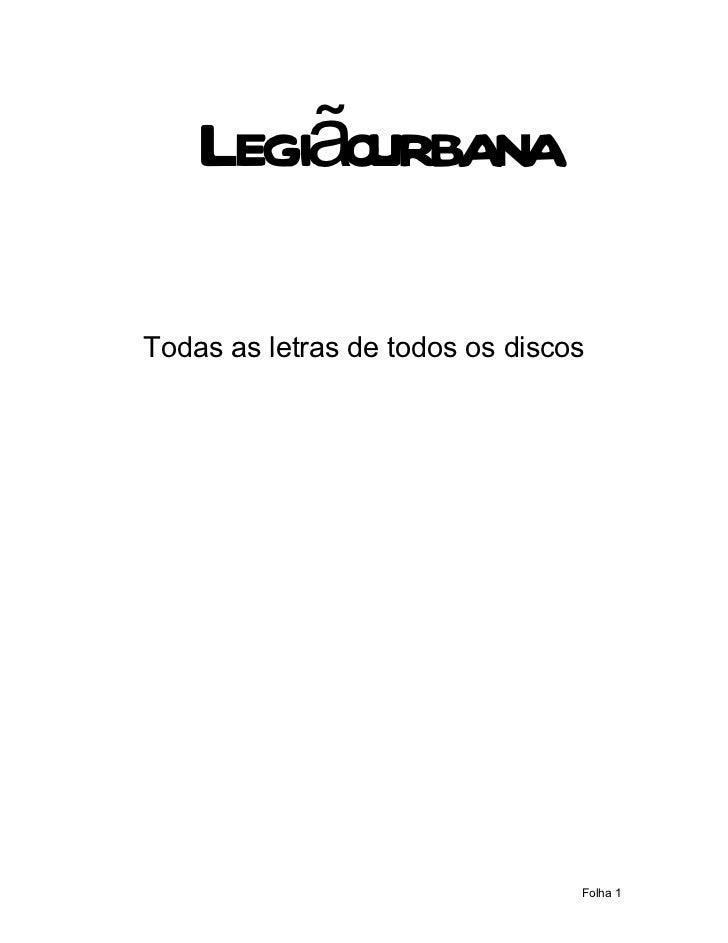 LegiãourbanaTodas as letras de todos os discos                                 Folha 1