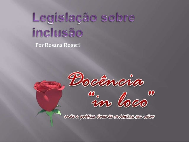 Por Rosana Rogeri