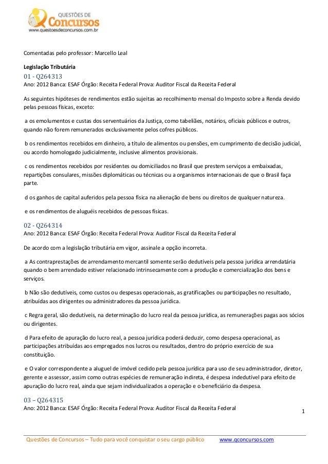 Questões de Concursos – Tudo para você conquistar o seu cargo público www.qconcursos.com 1 Comentadas pelo professor: Marc...