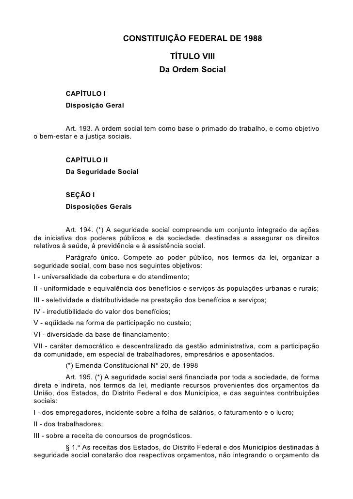 CONSTITUIÇÃO FEDERAL DE 1988                                               TÍTULO VIII                                    ...