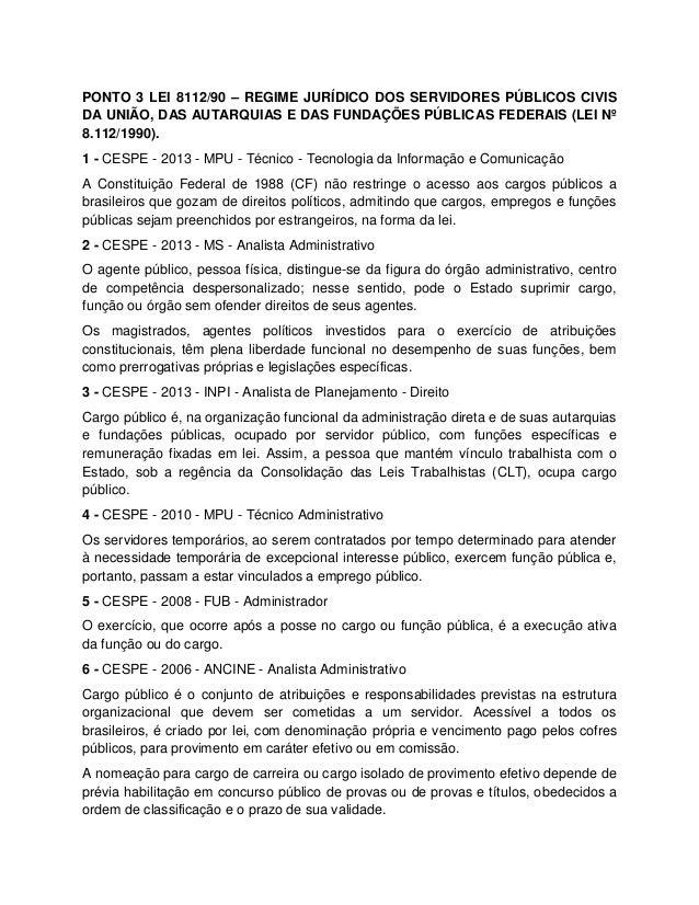 PONTO 3 LEI 8112/90 – REGIME JURÍDICO DOS SERVIDORES PÚBLICOS CIVIS DA UNIÃO, DAS AUTARQUIAS E DAS FUNDAÇÕES PÚBLICAS FEDE...
