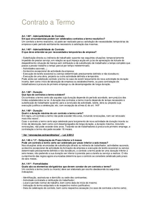 Contrato a Termo Art. 140º - Admissibilidade do Contrato Em que circunstancias podem ser celebrados contratos a termo reso...