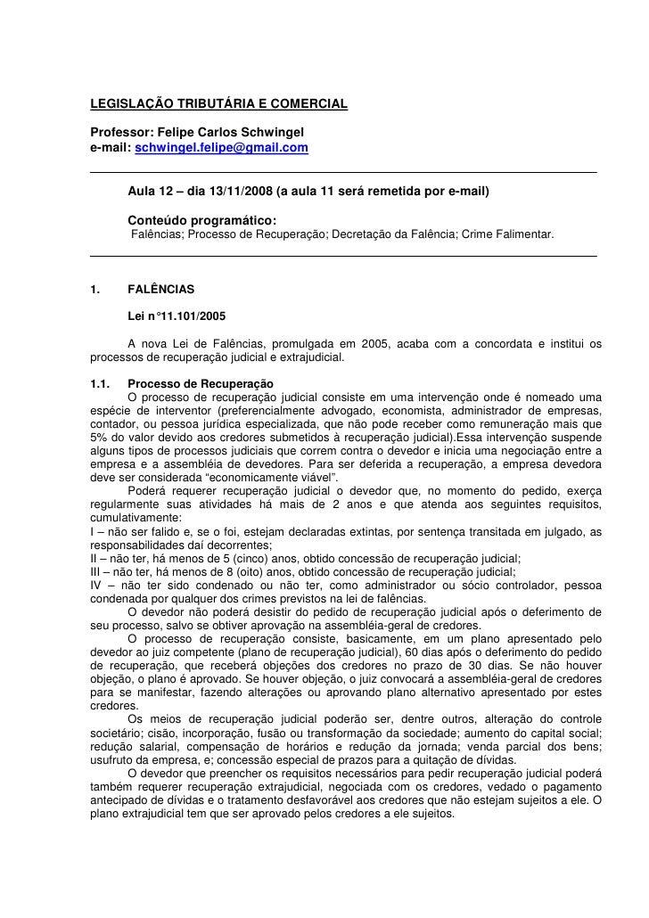 LEGISLAÇÃO TRIBUTÁRIA E COMERCIAL  Professor: Felipe Carlos Schwingel e-mail: schwingel.felipe@gmail.com          Aula 12 ...