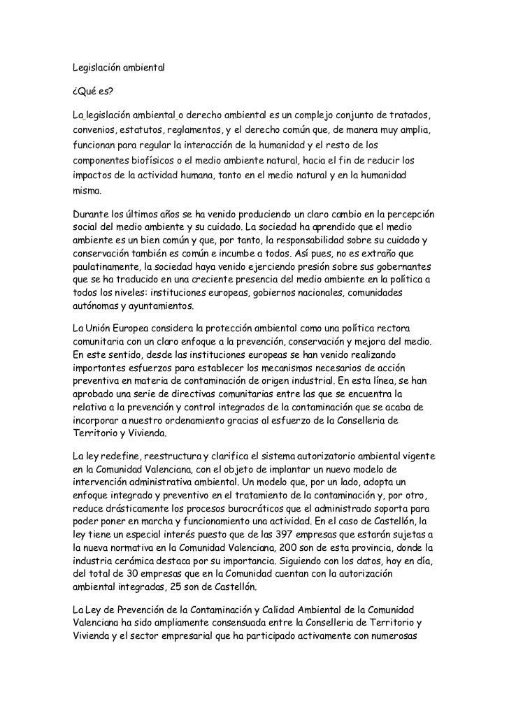 Legislación ambiental<br />¿Qué es?<br />Lalegislación ambientalo derecho ambiental es un complejo conjunto de tratados,...