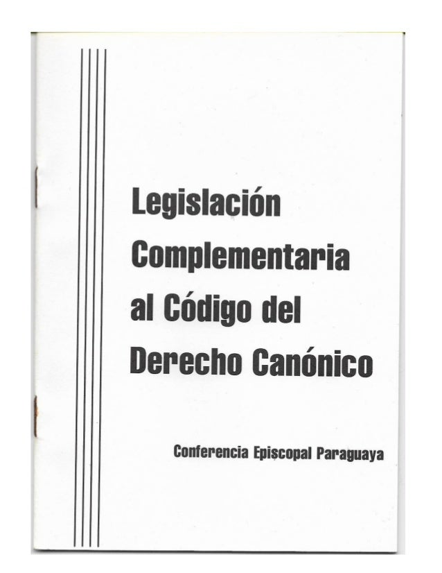 Legislación Complementaria del Código del Derecho Canónico