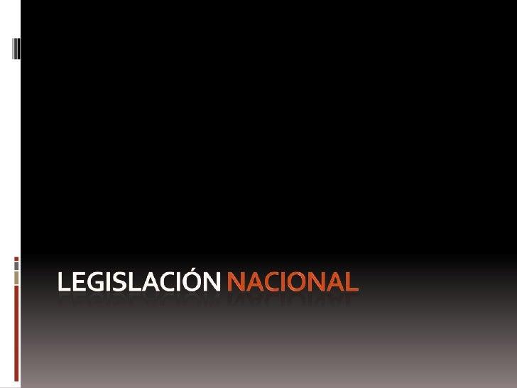 Legislación nacional<br />