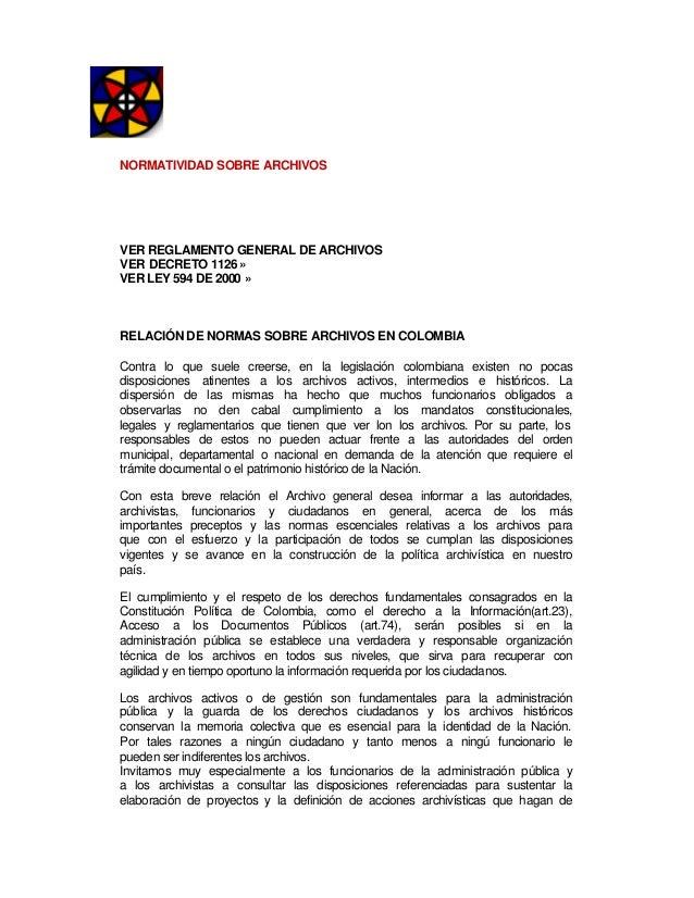 NORMATIVIDAD SOBRE ARCHIVOSVER REGLAMENTO GENERAL DE ARCHIVOSVER DECRETO 1126 »VER LEY 594 DE 2000 »RELACIÓN DE NORMAS SOB...