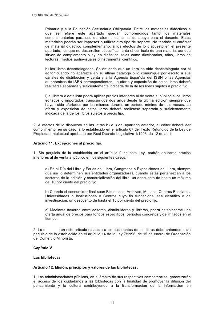 Ley 10/2007, de 22 de junio             Primaria y a la Educación Secundaria Obligatoria. Entre los materiales didácticos ...