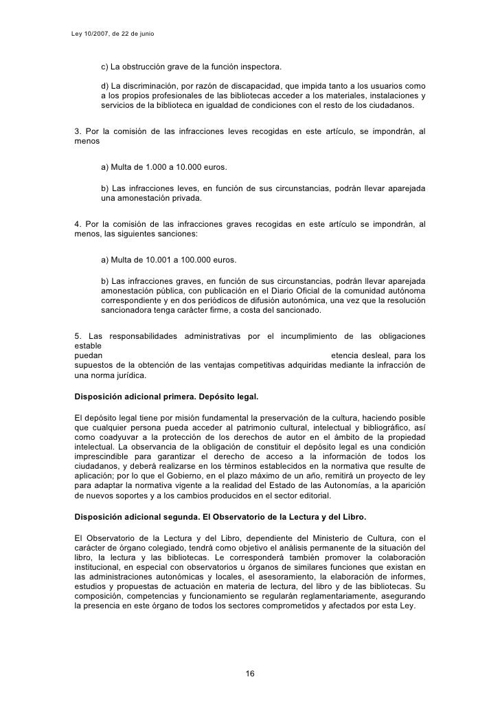 Ley 10/2007, de 22 de junio              c) La obstrucción grave de la función inspectora.           d) La discriminación,...