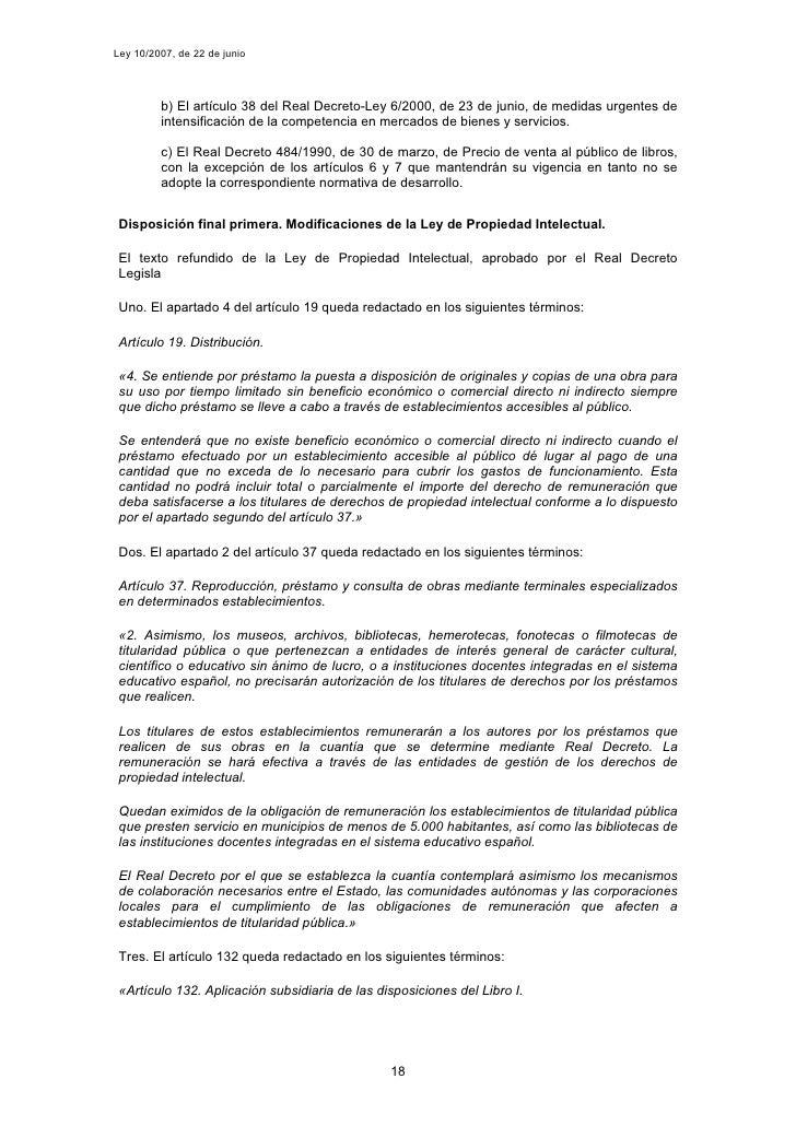 Ley 10/2007, de 22 de junio              b) El artículo 38 del Real Decreto-Ley 6/2000, de 23 de junio, de medidas urgente...
