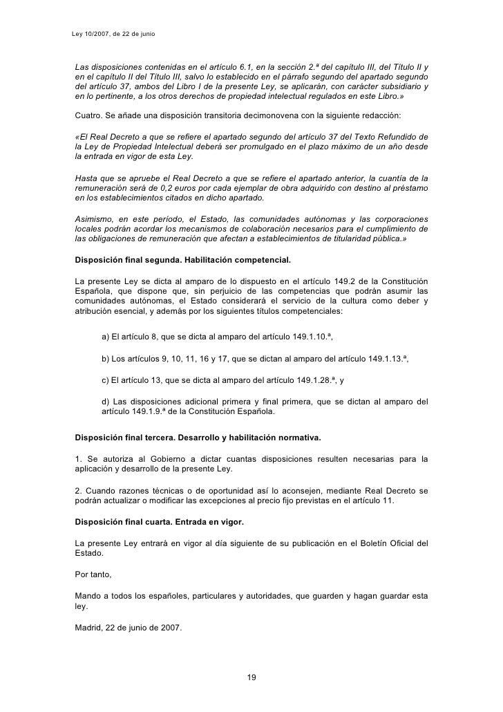Ley 10/2007, de 22 de junio      Las disposiciones contenidas en el artículo 6.1, en la sección 2.ª del capítulo III, del ...