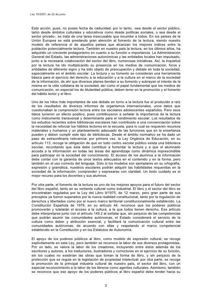 Ley 10/2007, de 22 de junio      Esta acción, pues, no posee fecha de caducidad, por lo tanto, -sea desde el sector públic...