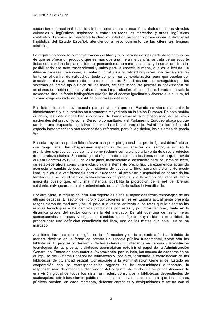 Ley 10/2007, de 22 de junio     expansión internacional, tradicionalmente orientada a Iberoamérica dados nuestros vínculos...