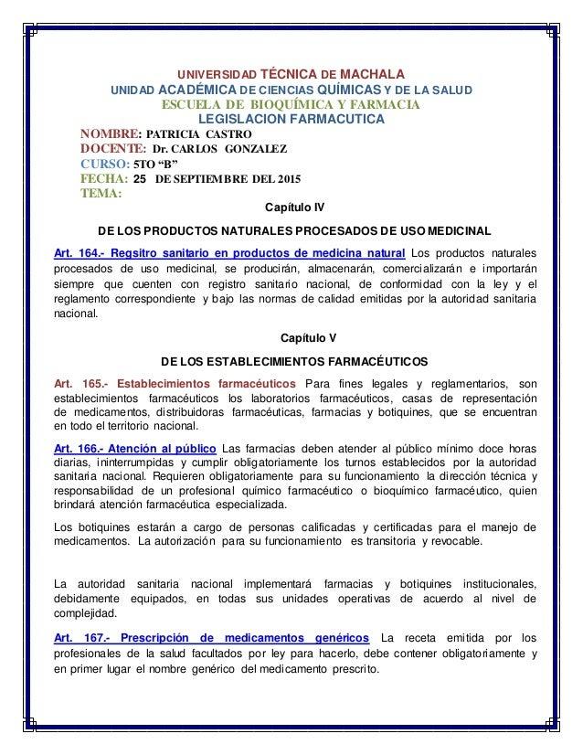 UNIVERSIDAD TÉCNICA DE MACHALA UNIDAD ACADÉMICA DE CIENCIAS QUÍMICAS Y DE LA SALUD ESCUELA DE BIOQUÍMICA Y FARMACIA LEGISL...