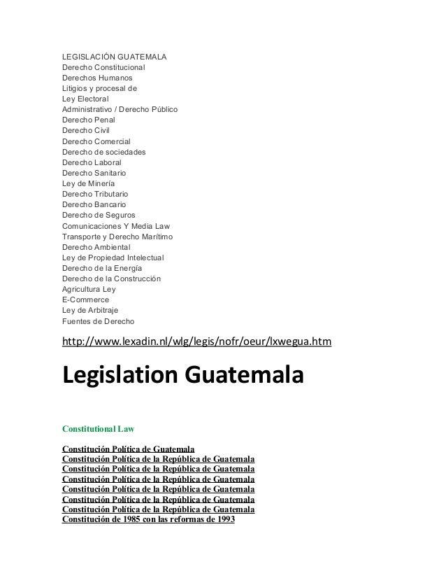 LEGISLACIÓN GUATEMALA Derecho Constitucional Derechos Humanos Litigios y procesal de Ley Electoral Administrativo / Derech...
