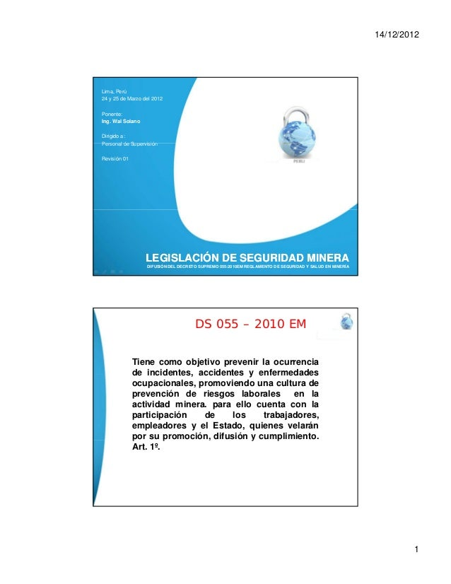 14/12/2012  Lima, Perú 24 y 25 de Marzo del 2012 Ponente: Ing. Wal Solano Dirigido a: Personal de Supervisión Revisión 01 ...