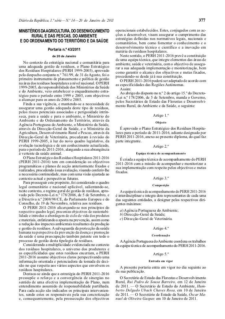 Diário da República, 1.ª série — N.º 14 — 20 de Janeiro de 2011                                                          3...