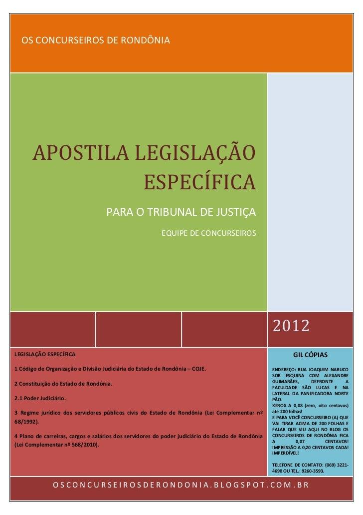 OS CONCURSEIROS DE RONDÔNIA       APOSTILA LEGISLAÇÃO                 ESPECÍFICA                                   PARA O ...