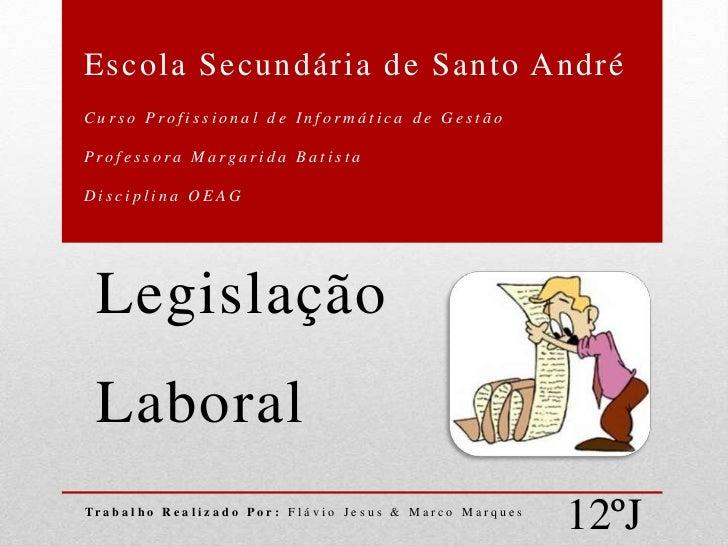 Escola Secundária de Santo AndréCurso Profissional de Informática de GestãoProfessora Margarida BatistaDisciplina OEAG  Le...