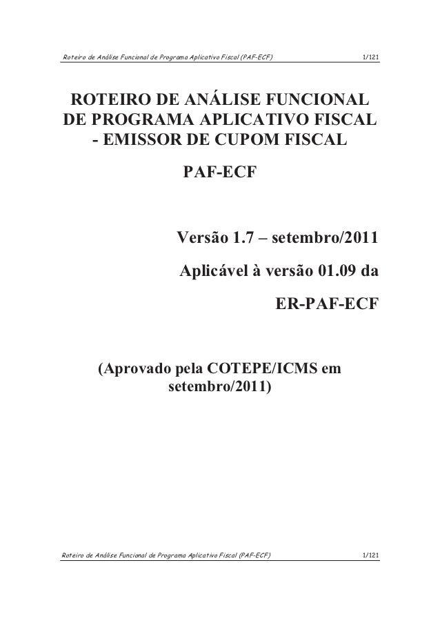 Roteiro de Análise Funcional de Programa Aplicativo Fiscal (PAF-ECF)           1/121 ROTEIRO DE ANÁLISE FUNCIONALDE PROGRA...