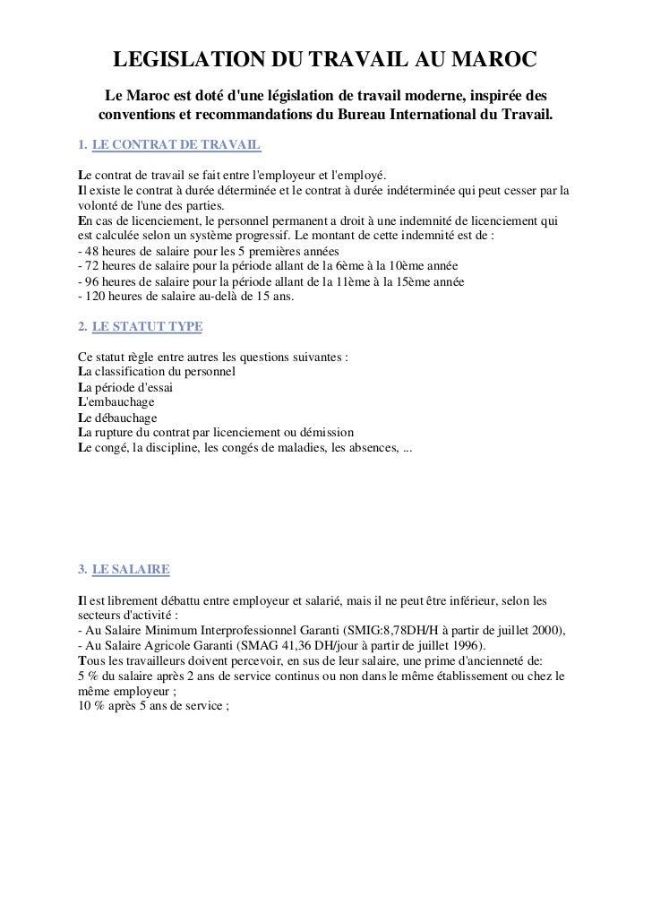 LEGISLATION DU TRAVAIL AU MAROC     Le Maroc est doté dune législation de travail moderne, inspirée des    conventions et ...