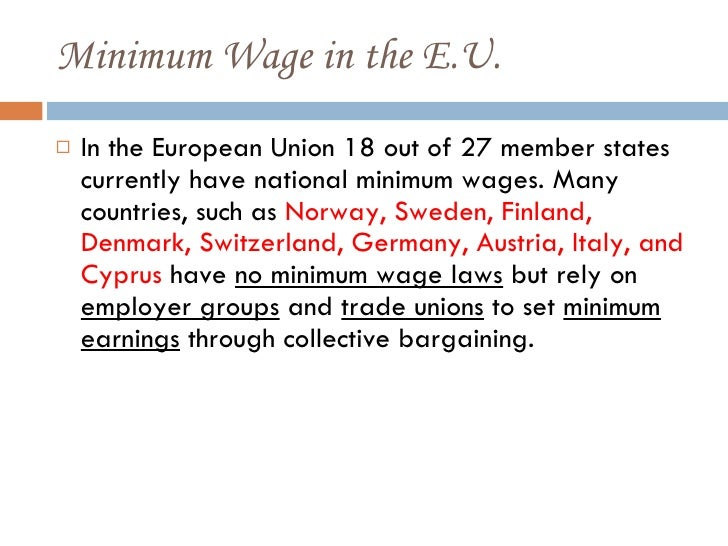 minimum wage legislation essay Minimum wage is the lowest wage permitted by law or by a special agreement  that can be applied for an employee or put simply, the lowest amount of pay that.