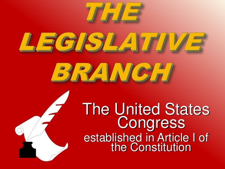 The United States    Congressestablished in Article I of     the Constitution