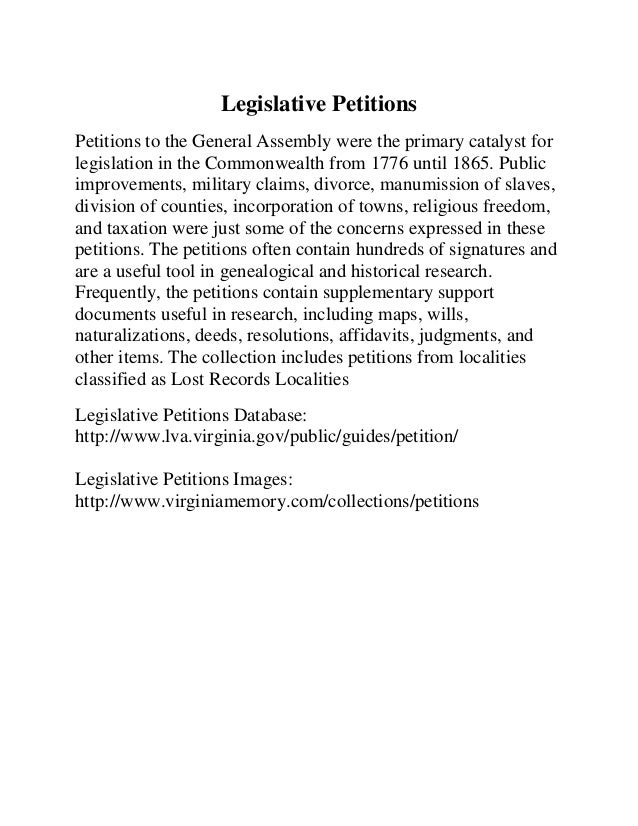 Legislative Petitions Petitions to the General Assembly were the primary catalyst for legislation in the Commonwealth from...