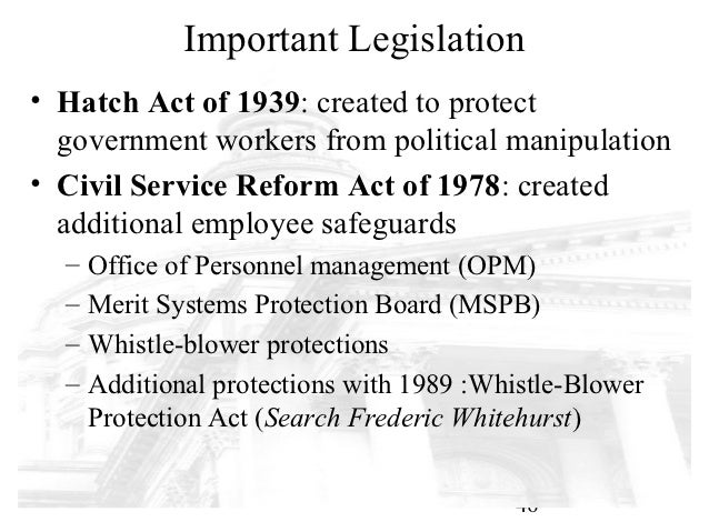 a study of the hatch act of 1939 The hatch act restricts federal employee participation in certain partisan political activities the political activity restrictions apply during the entire time of an employee's federal service.