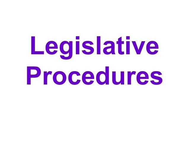 Legislative Procedures
