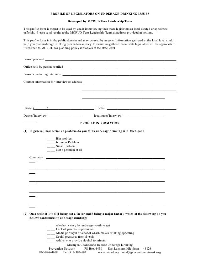 PROFILE OF LEGISLATORS ON UNDERAGE DRINKING ISSUES Developed by MCRUD Teen Leadership Team This profile form is meant to b...