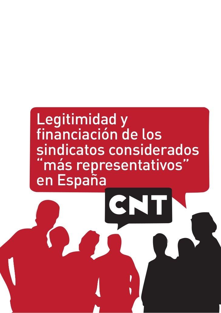 """Legitimidad yfinanciación de lossindicatos considerados""""más representativos""""en España"""