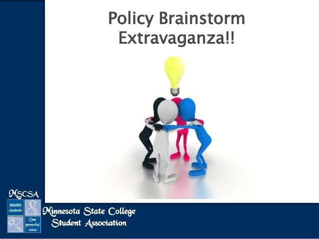 Policy Brainstorm Extravaganza!!