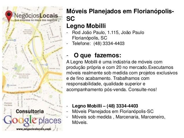 Móveis Planejados em Florianópolis- SC Legno Mobilli - Rod João Paulo, 1.115, João Paulo Florianópolis, SC - Telefone: (48...